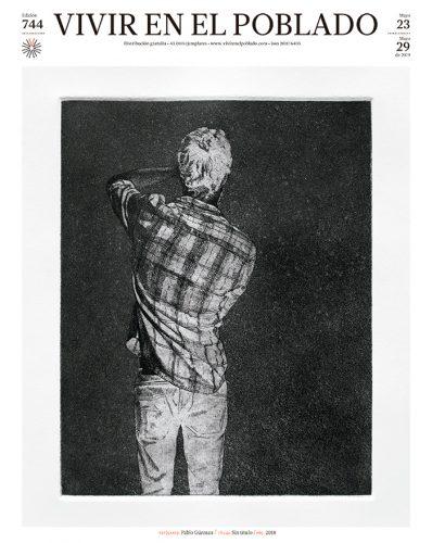 Portada edición 744 Artista: Pablo Guzmán Título: Sin título