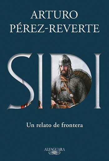 No es fácil mandar Sidi Arturo Pérez Reverte.