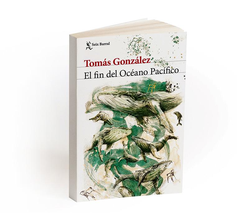 El fin del Océano Pacífico, la más reciente novela  de Tomás González.