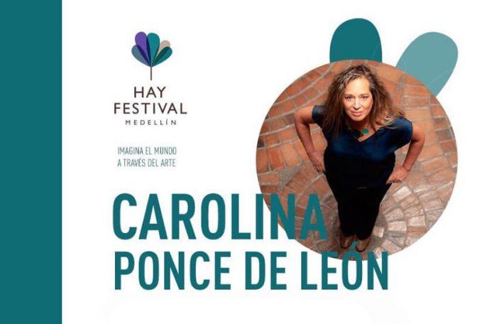Hay Festival, conversación con Carolina Ponce de León