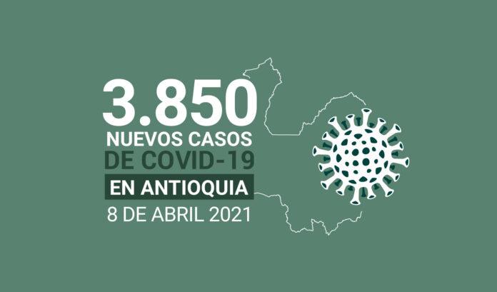 3.850 nuevos contagios de COVID19, la cifra más alta en Antioquia en este 2021