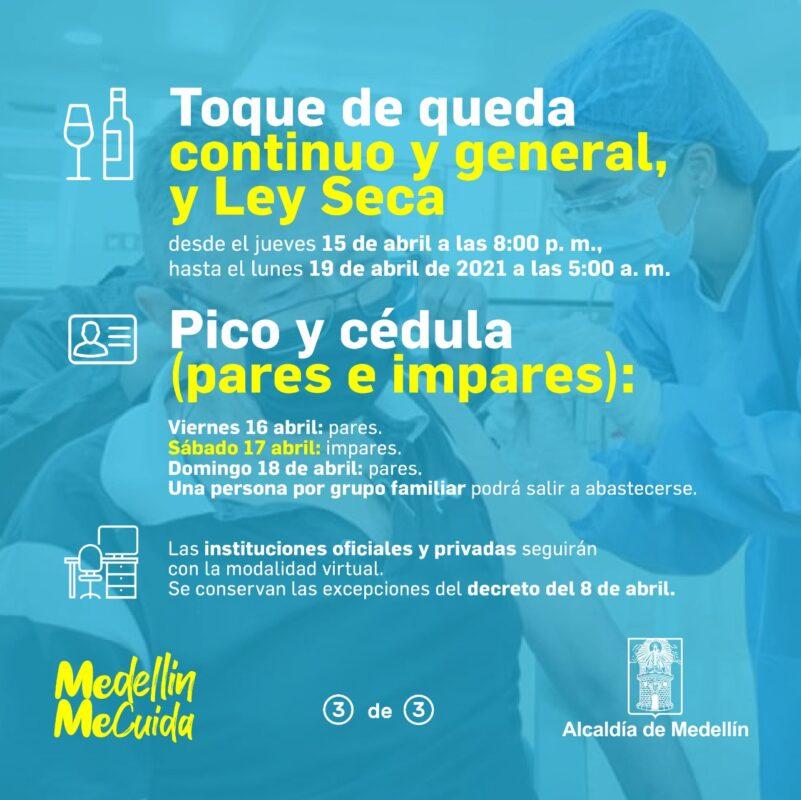Pico y cédula en Medellín para el fin de semana del viernes 16 al lunes 19 de abril