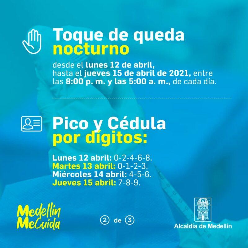 Pico y cédula en Medellín para el martes 13 de abril de 2021